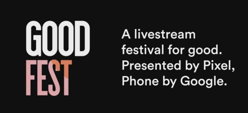 Google, GOODFest adlı kendi ilk canlı festivali'ni başlatıyor.