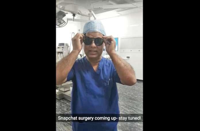 Dr. Shafi Ahmed, Snapchat Spectacles ile ameliyatı kaydetti