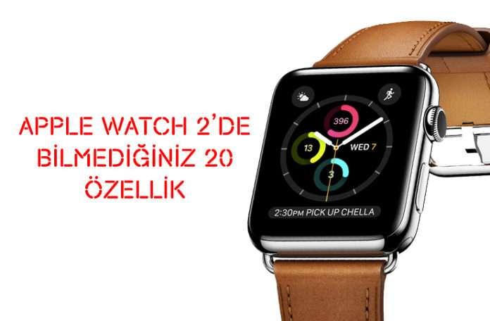 Apple Watch 2 ile yapabileceğiniz 20 özelliği sizin için inceledik