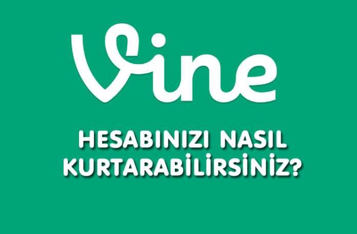 Vine hesabı 17 Ocak'ta kapanmadan önce nasıl kurtarılır?
