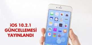 IOS 10.2.1, güvenlik ve performans iyileştirmelerini beraberinde getiriyor