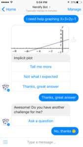Öğrencileri ve kişisel asistanları birbirleriyle buluşturan, önemli bir eğitim platformu olan Nerdify, Facebook Messenger'da yeni eğitim projesi olan Nerdy Bot'u duyurdu.