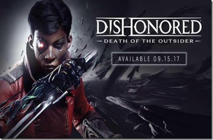 Dishonored: Death of the Outsider duyuruldu