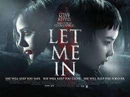 Dünyanın en korkunç filmi Let Me In